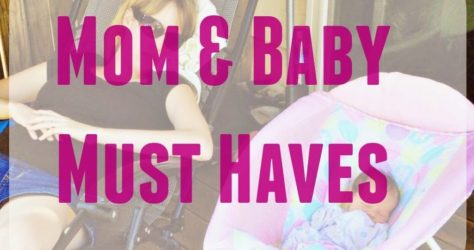 Mom & Baby Must Haves