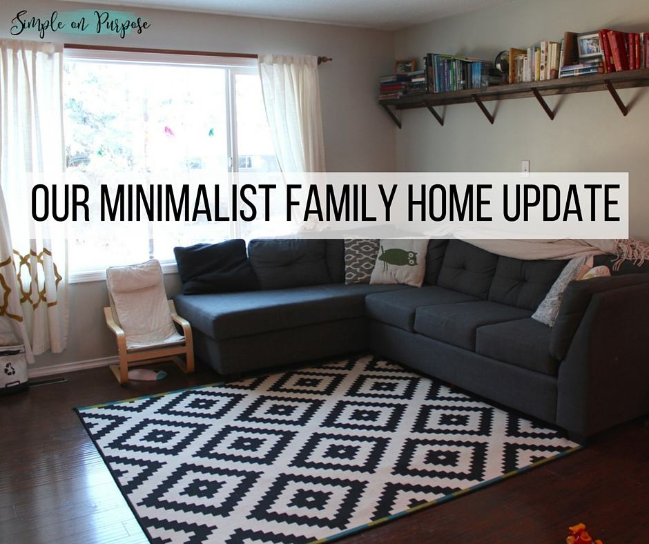 Our 39 minimalist family 39 home update a year later simple for Minimalist living with children