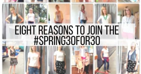 Eight Reasons to Join the #spring30for30