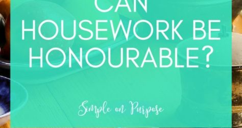 Can Housework Be Honourable?