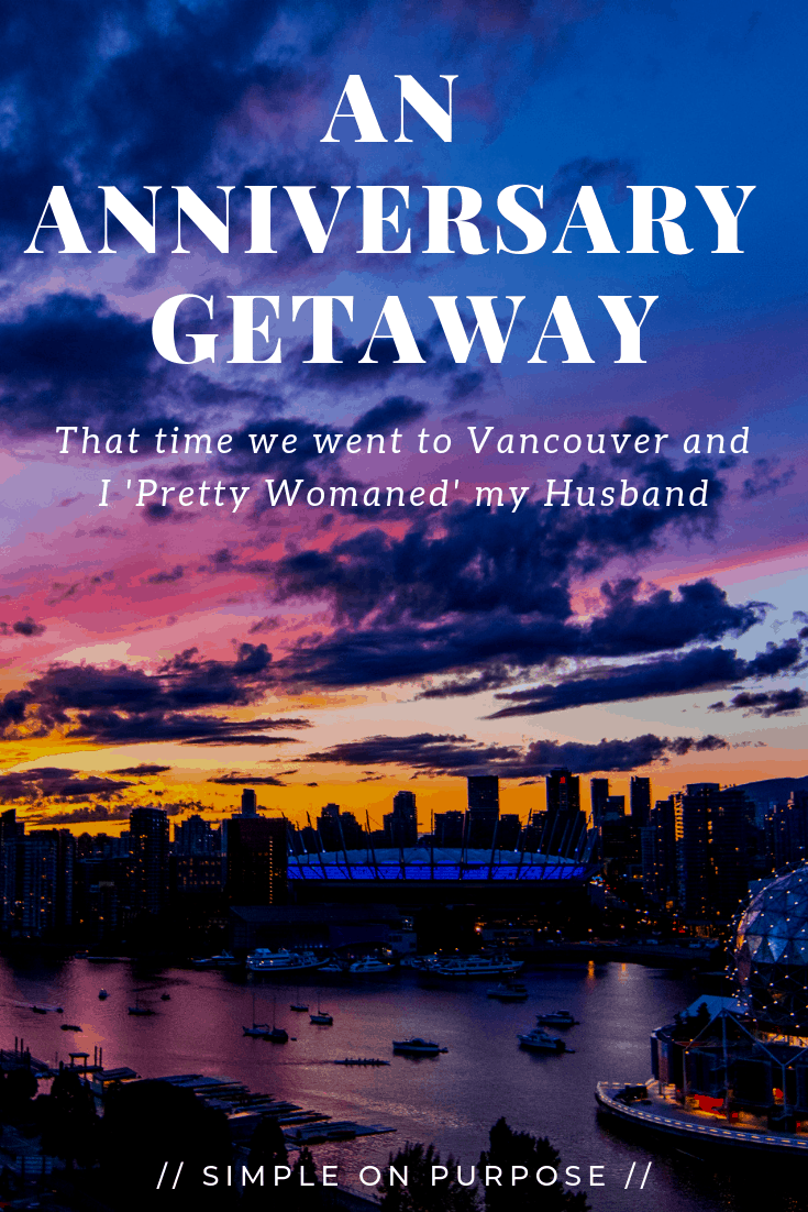 _anniversary getaway vancouver