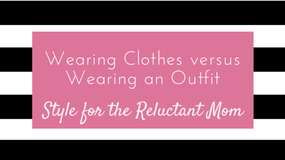 outfit styling tips for moms, simple on purpose