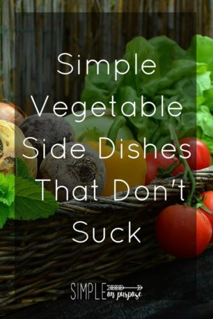 frugal cheap and easy veggie side dishes, simple on purpose