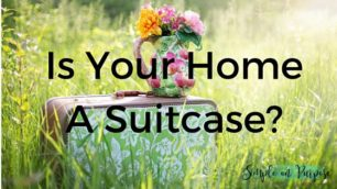 is your home a suitcase
