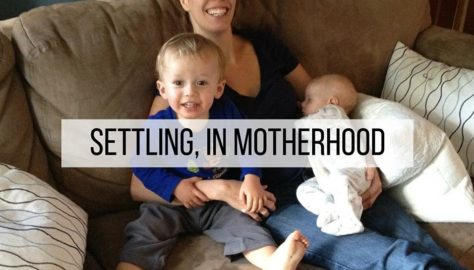 settling in motherhood (1)