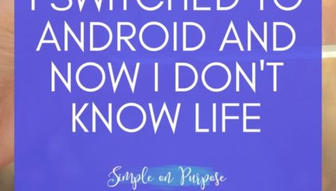 switched to android