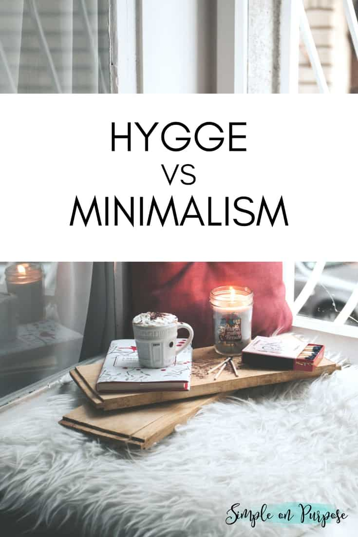 Hygge vs minimalism simple on purpose for Minimalist lifestyle your home