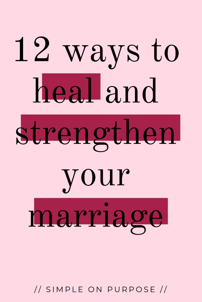 Looking for ways to heal and grow closer in your marriage