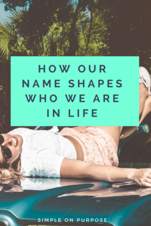 how our name affects us