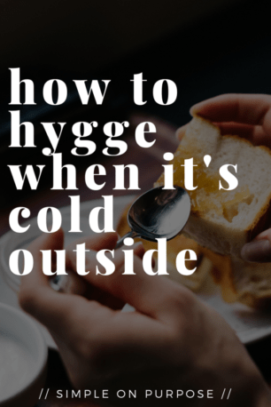 hygge cold weather winter ideas