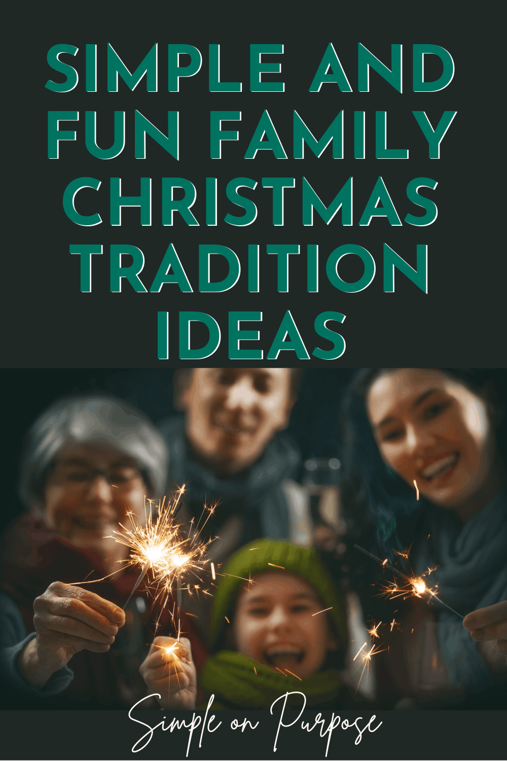 Simple and Fun Family Christmas Tradition Ideas