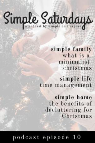 simple saturdays minimalist christmas time management decluttering benefits