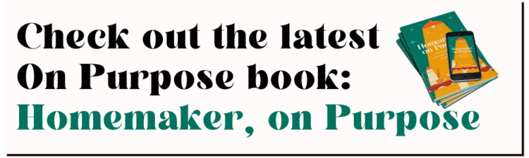 check out homemaker on purpose book