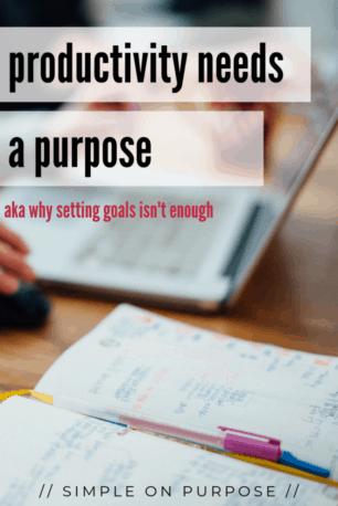 productivity purpose goals