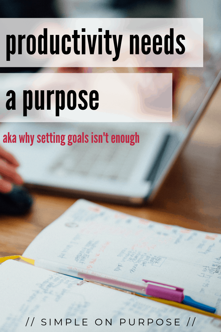 productivity purpose goals