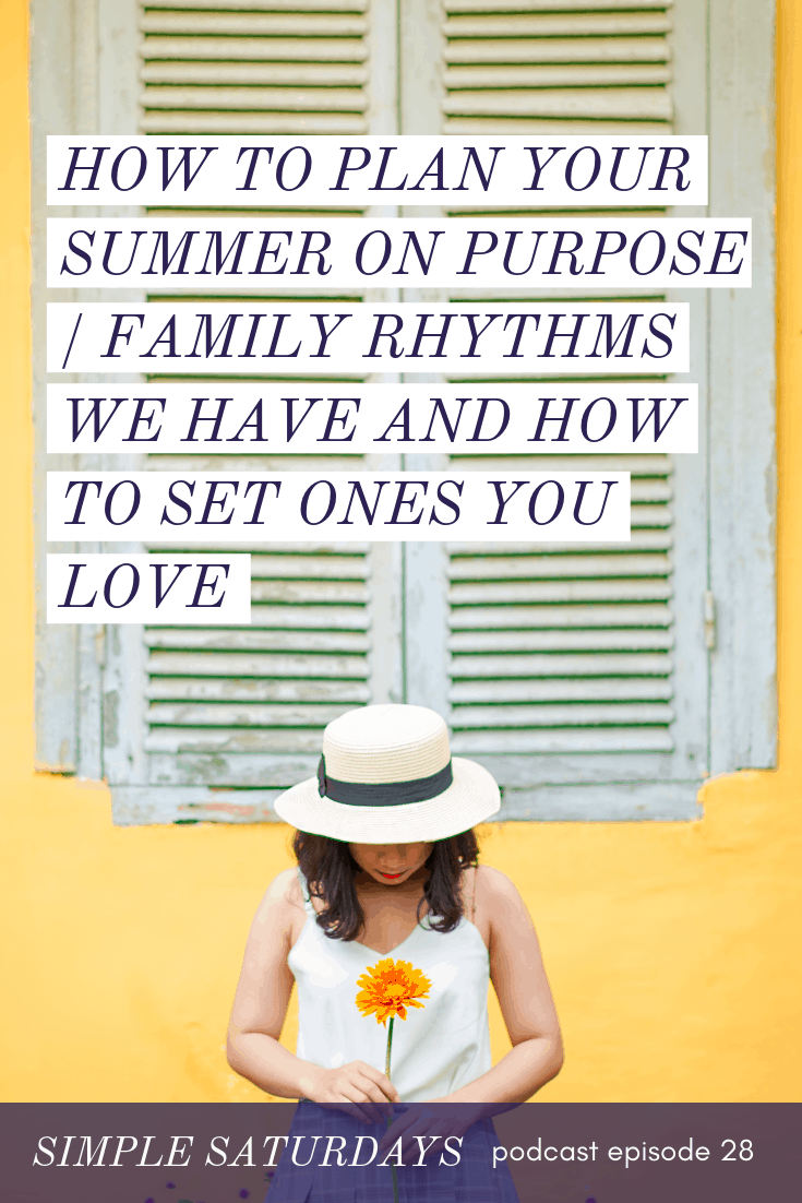 plan your summer family bucket list family of five daily life rhythms podcast