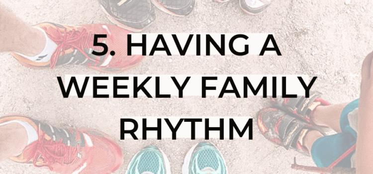 weekly family routine
