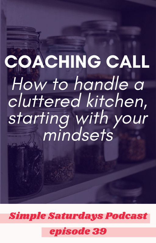 how to handle kitchen clutter starting with mindset