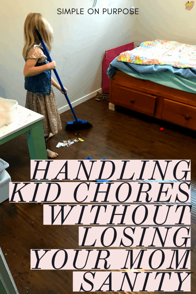 simple on purpose kid chores