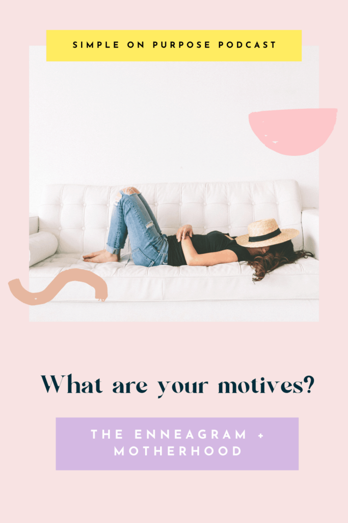 """Woman laying on couch with hat on face text overlay reads """"What are your motives? The Enneagram + Motherhood"""""""