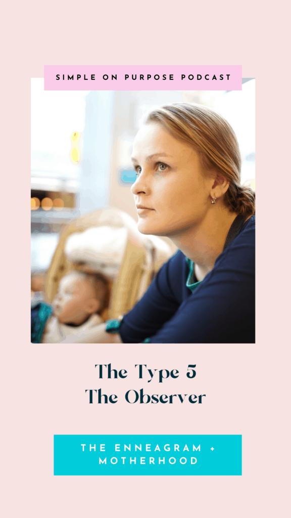 Enneagram and Motherhood, The Type 5