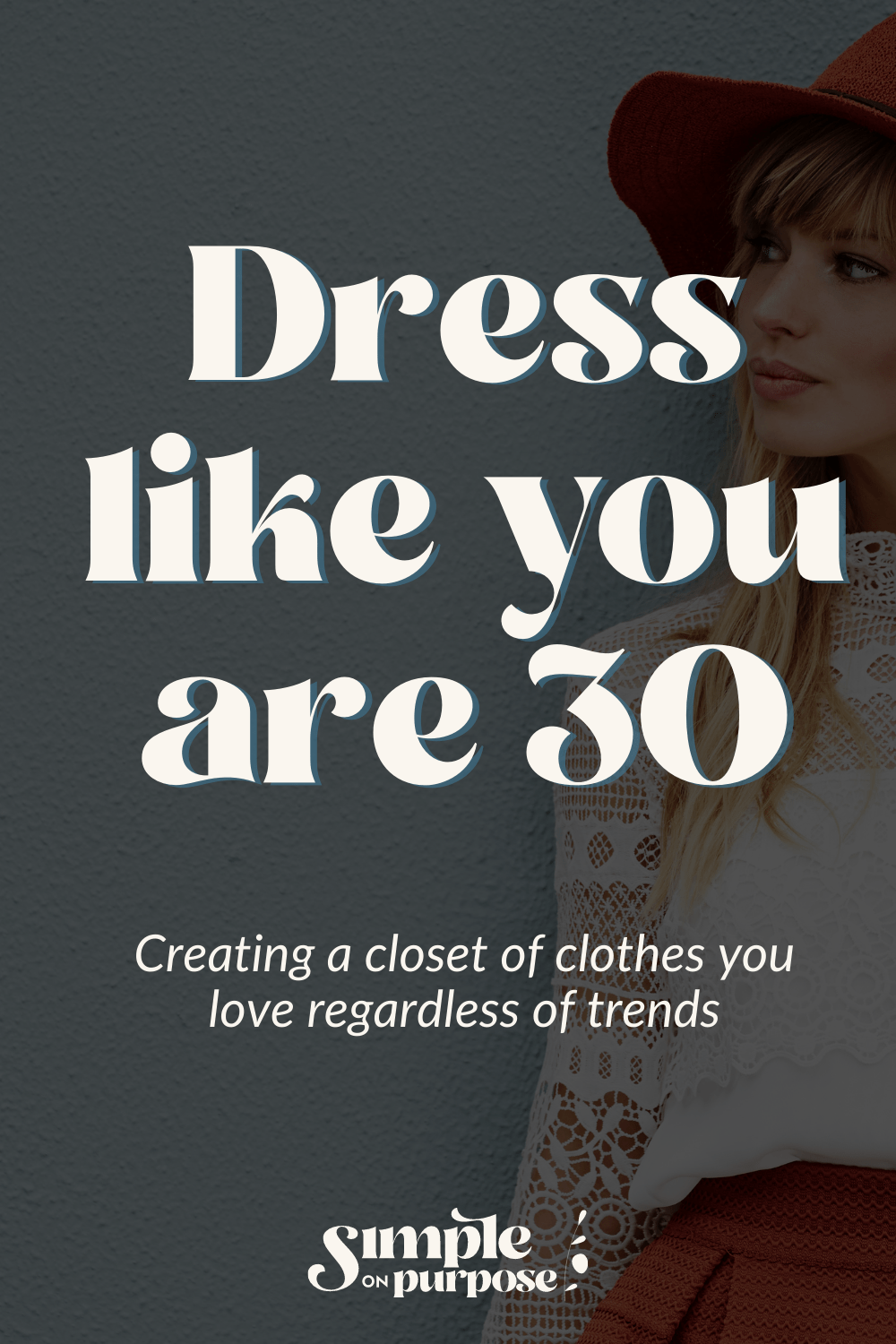 creating a closet of clothes you love regardless of trends