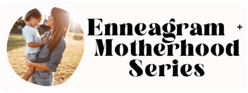 podcast series on moms of each enneagram type