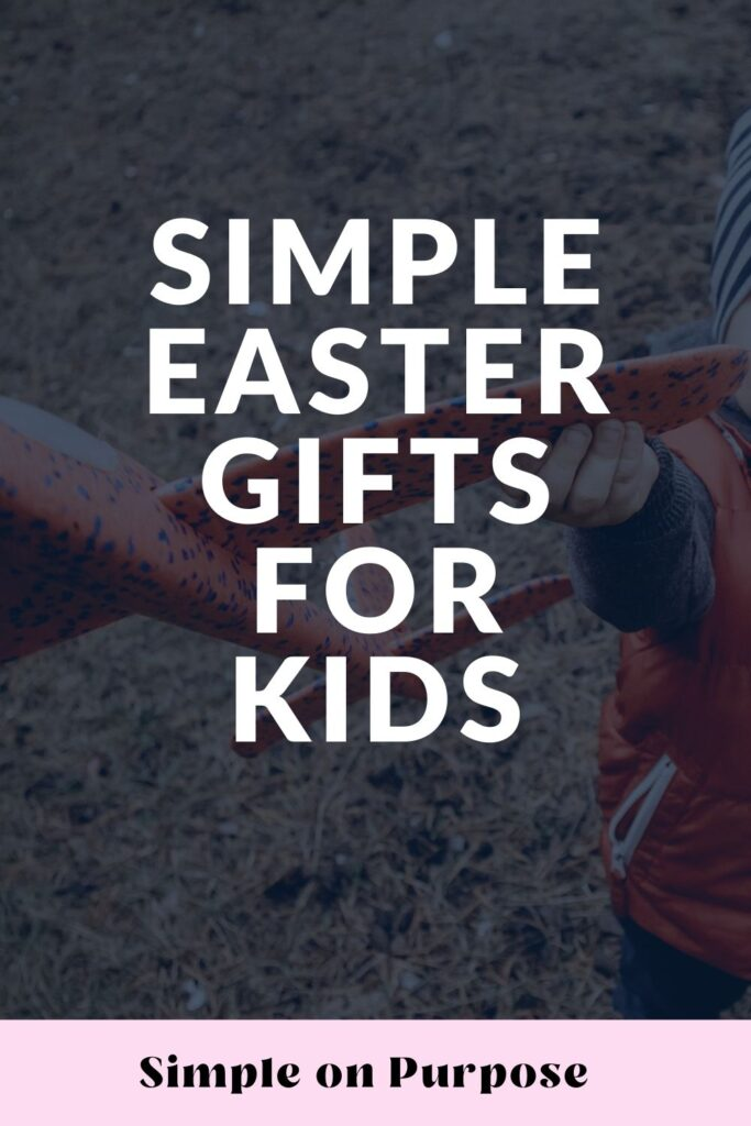 "small boy with glider plane and text overlay ""simple easter gifts for kids"""