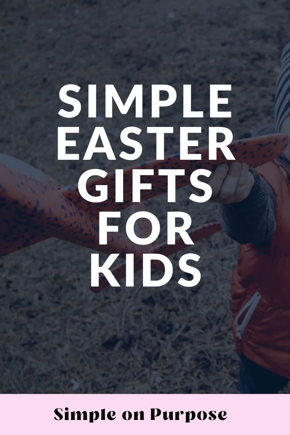 """small boy with glider plane and text overlay """"simple easter gifts for kids"""""""
