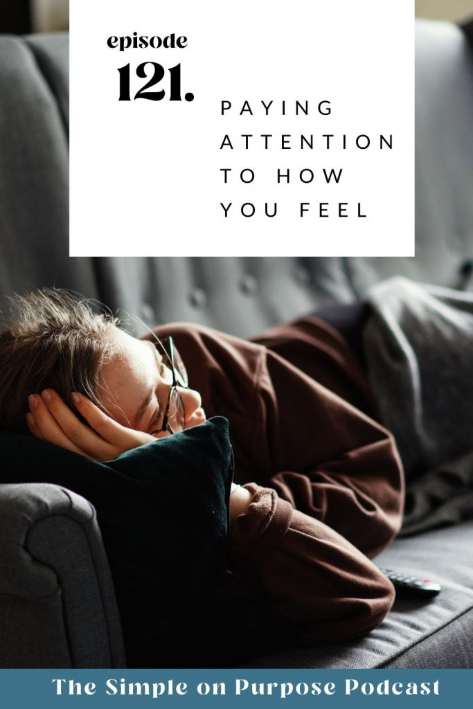 """woman laying on couch staring into the distance, text overlay """"paying attention to how you feel"""""""